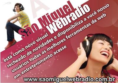 Ouça a São Miguel Web Rádio