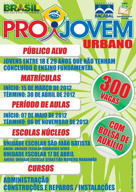 Inscrições para o ProJovem Urbano 2012 em Bacabal com cursos de Administração e Construções