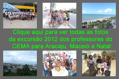 Fotos da 7° excursão dos professores do Colégio CEMA de Bacabal – MA para Aracaju, Maceió e Natal