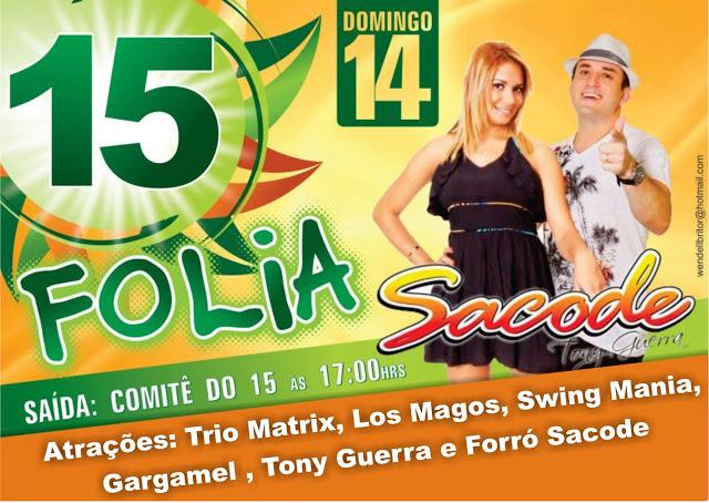Zé Alberto realiza 15 folia em Bacabal, a festa da vitória como prefeito nas Eleições 2012