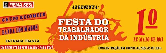 Convite do SESI de Bacabal para a festa do trabalhador 2013