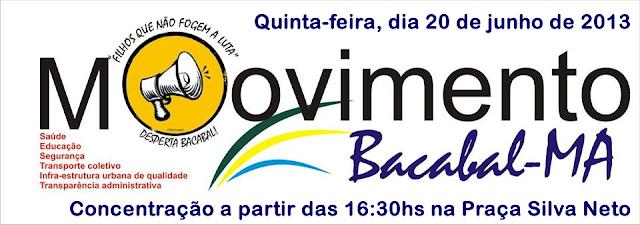 Convite para a 1º Manifestação Vem Pra Rua Bacabal na quinta-feira, dia 20, participe