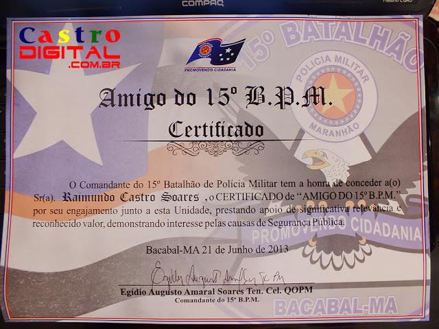 Jornalista Castro Digital recebe certificado da Polícia Militar de Bacabal