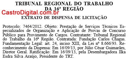Definida organizadora do concurso 2013 para o Tribunal Regional do Trabalho do Maranhão – TRT-MA 16º Região