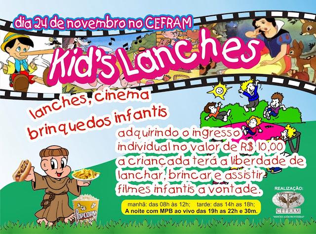 Convite para o Kid's Lanches 2013 no CEFRAM em Bacabal – MA