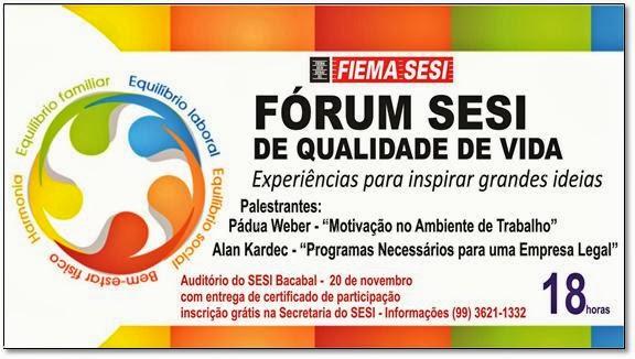 Convite para o II Fórum SESI de Qualidade de Vida em Bacabal