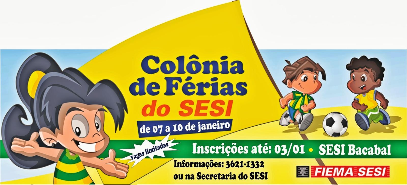Convite para a colônia de férias do SESI de Bacabal em janeiro de 2014