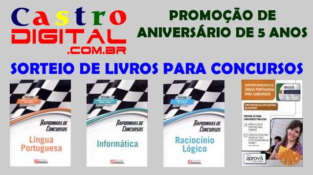 Resultado da promoção de aniversário de 5 anos do Castro Digital – sorteio de livros para concursos