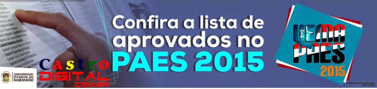 Resultado final do vestibular da UEMA – PAES 2015 – Veja as listas de classificados