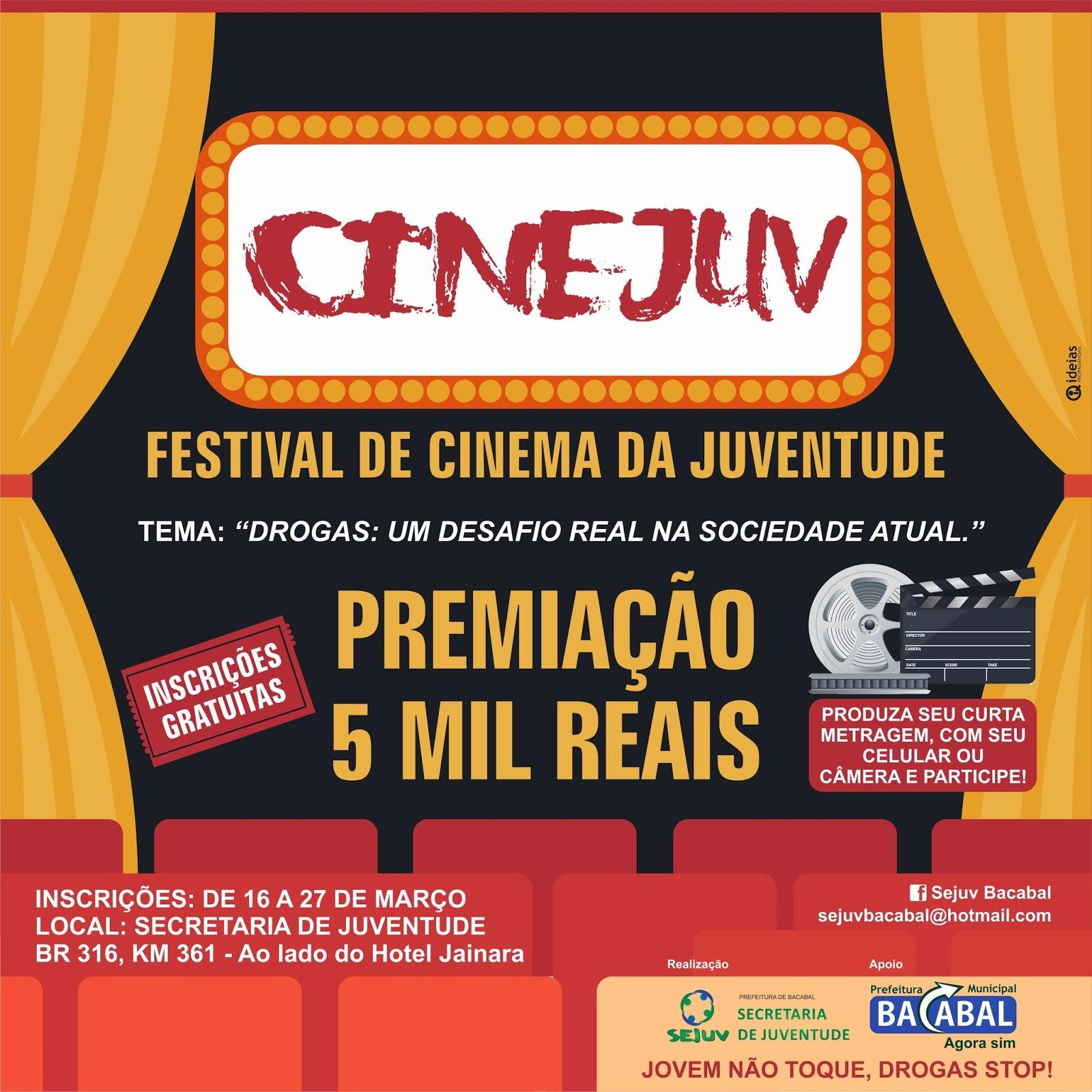 Inscrições para o CINEJUV Bacabal 2015 com premiação total de R$ 5 mil – Festival de Cinema da Juventude