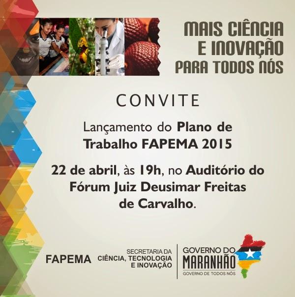 Convite para o lançamento do Plano de Trabalho FAPEMA 2015 em Bacabal – MA