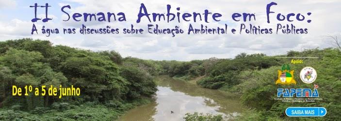 Convite para II Semana Ambiente em Foco na UFMA de Codó – MA