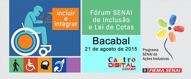 Convite do SENAI de Bacabal para o Fórum 2015 de Inclusão e a Lei de Cotas