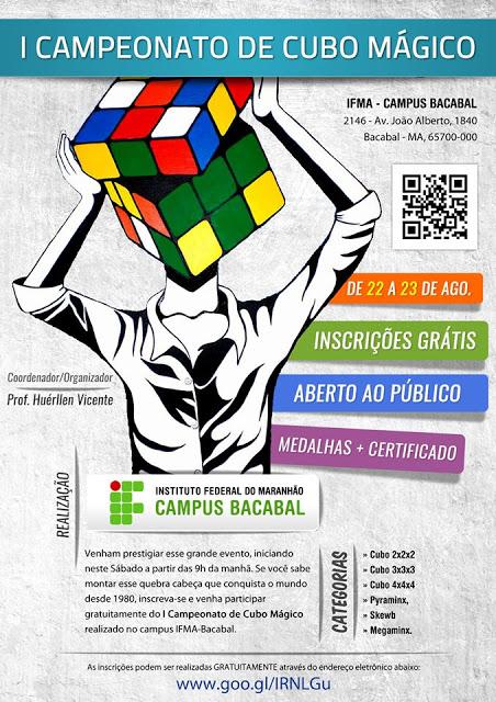 Convite para o I Campeonato de Cubo Mágico no IFMA de Bacabal com inscrições grátis e premiação