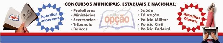 Apostilas para concursos em todo Brasil, clique e confira!