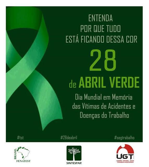 28 de Abril Verde: dia mundial em memória das vítimas de acidentes e doenças do trabalho