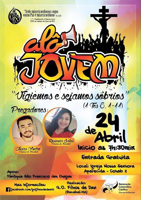 Convite para o Alô Jovem 2016 em Bacabal realizado pelo Grupo de Oração Filhos de Davi