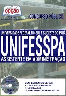 Edital do concurso 2016 da UNIFESSPA – Universidade Federal do Sul e Sudeste do Pará para cargos administrativos