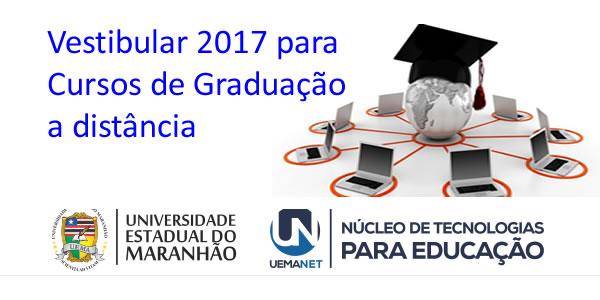 Edital do vestibular 2017 da UEMANET para cursos de graduação a distância – EaD UEMA