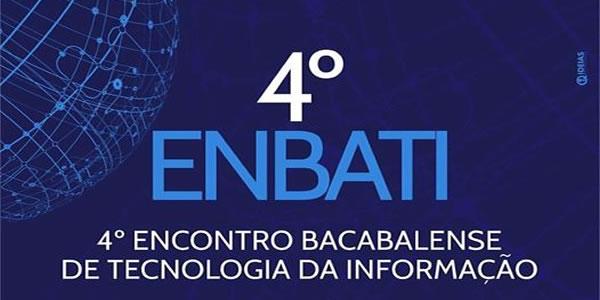 Convite para o 4º Encontro Bacabalense de Tecnologia da Informação – ENBATI 2016
