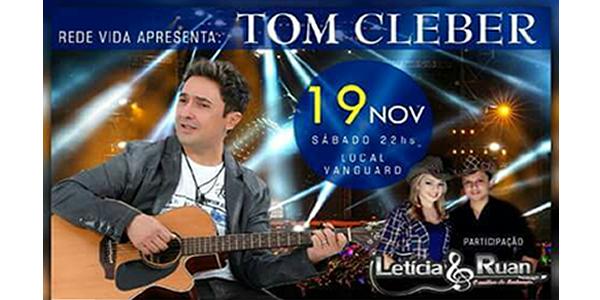 Convite para show de Tom Cleber em Bacabal promovido pela TV Rede Vida