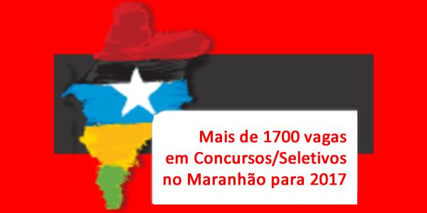 Lista de concursos previstos para 2017 no Maranhão com mais de 1700 vagas