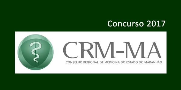 Edital do concurso 2017 do CRM-MA (Conselho Regional de Medicina do Maranhão)