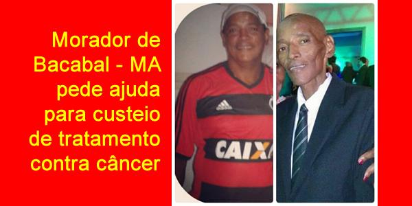 Campanha em prol de morador de Bacabal em tratamento contra câncer