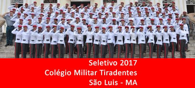 Edital do seletivo 2017 do Colégio Militar Tiradentes (CMT) para São Luis – MA