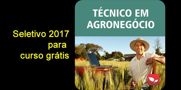 Seletivo 2017 para curso grátis de Técnico em Agronegócio pelo SENAR