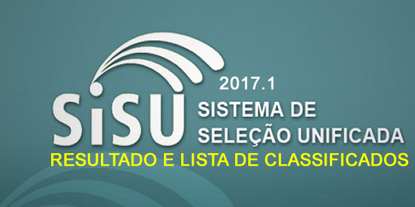 Resultado com as listas de classificados no SiSU 2017.1
