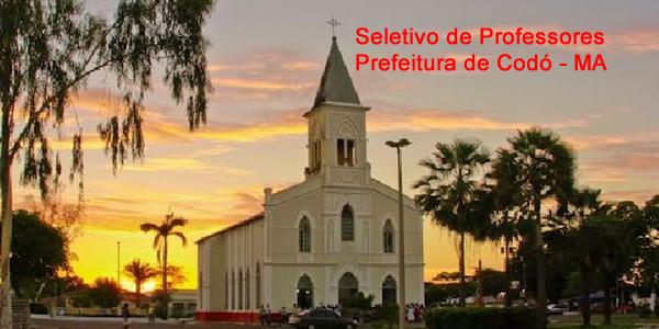Edital do seletivo 2017 da Prefeitura de Codó – MA para contrato de professores