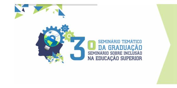 Convite para 3º Seminário da Graduação e sobre Inclusão na Educação Superior na UEMA de Bacabal