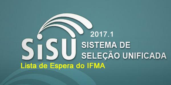 IFMA faz 1º convocação da lista de espera do SISU 2017.1