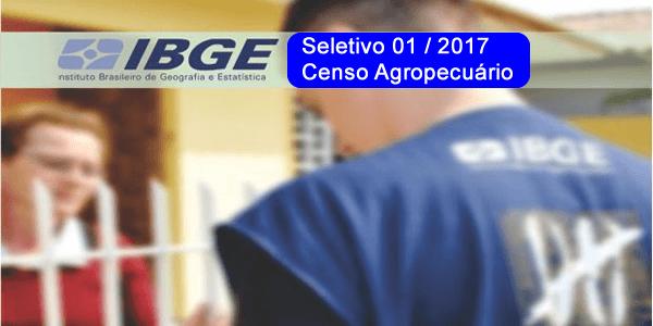 Edital do 1º Seletivo 2017 do IBGE para o Censo Agropecuário