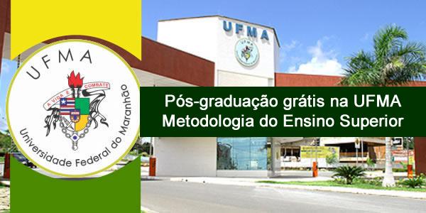 Seletivo para Pós-graduação grátis na UFMA – Edital 09/2017