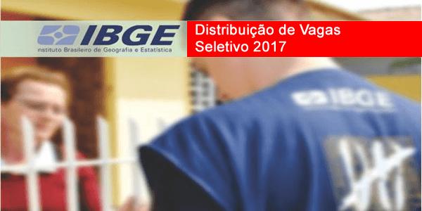 Distribuição de vagas do seletivo 2017 do IBGE para o Censo Agropecuário com mais de 26 mil vagas