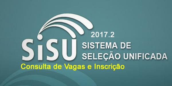 Inscrições para o SiSU 2017.2: de 29 de maio a 1º de junho