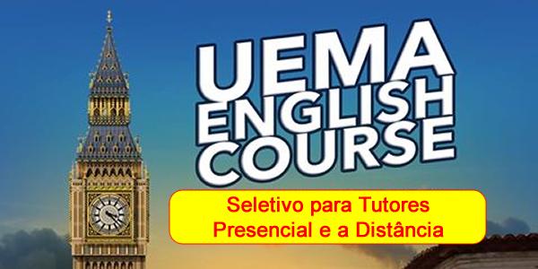 Edital do seletivo 2017 para tutor do curso de inglês da UEMA e UEMANET