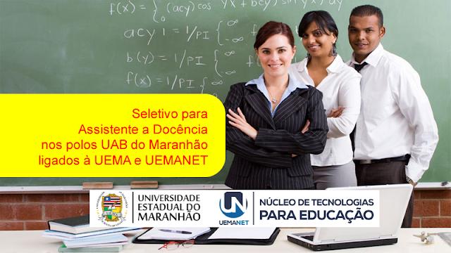 Edital do seletivo 2017 para Assistente à Docência dos polos UAB no Maranhão da UEMA e UEMANET