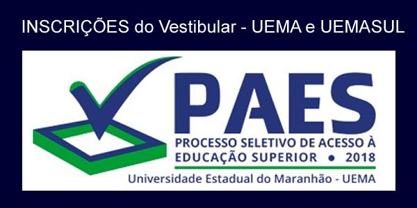 Inscrições para o vestibular PAES 2018 – UEMA e UEMASUL