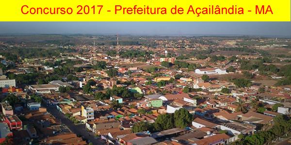 Edital do concurso 2017 da Prefeitura de Açailândia – MA