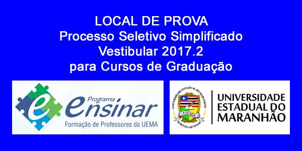 Local de prova do Vestibular 2017.2 do Programa Ensinar (UEMA) – Impressão da confirmação de inscrição