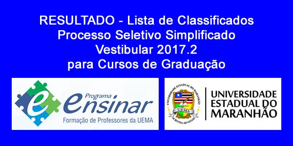 Resultado do Vestibular 2017.2 do Programa Ensinar (UEMA) – Lista de classificados e consulta de desempenho individual