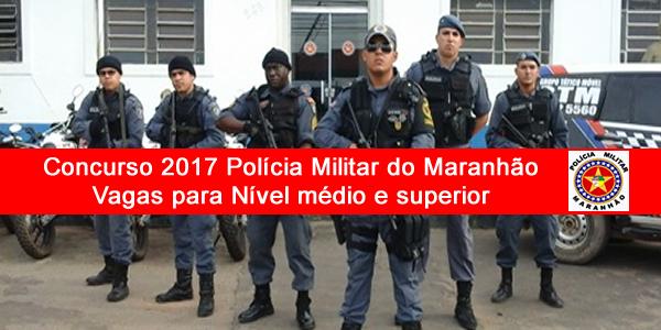Edital do concurso 2017 da PM-MA – Polícia Militar do Maranhão