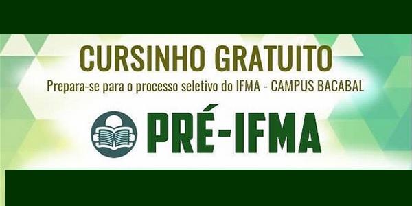 Inscrições para cursinho grátis Pré-IFMA em Bacabal