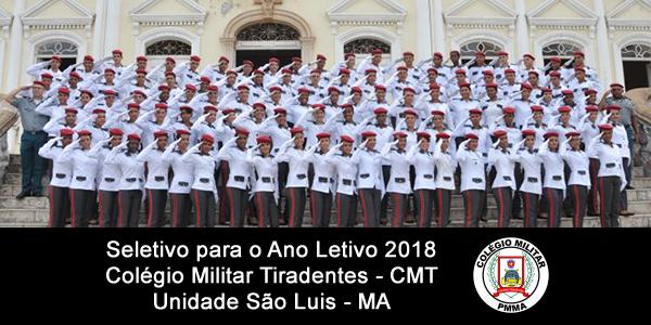 Edital do seletivo 2018 do Colégio Militar Tiradentes (CMT) para São Luis – MA