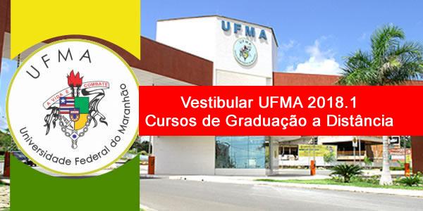 Edital do vestibular 2018.1 da UFMA para cursos de graduação a distância (EaD)