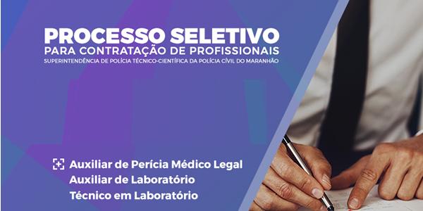 Edital do seletivo 3/2017 da Secretaria de Segurança do Maranhão (SSP-MA)