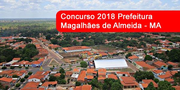 Edital do concurso 2018 da Prefeitura de Magalhães de Almeida – MA